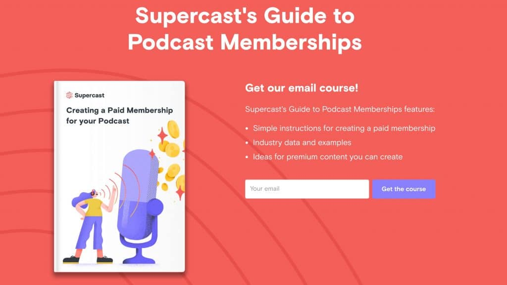 Supercast's Podcast Membership Guide